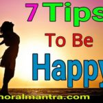 how to be happy in life tips in hindi , overcome to stress in hindi